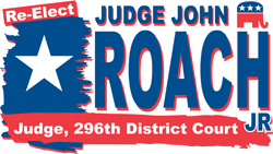 John R. Roach, Jr. | 296th Judicial District Court