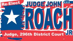 John R. Roach, Jr. | 296th Judicial District Court